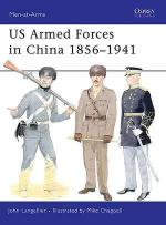 40752 - Langellier, J. - Men-at-Arms 455: US Armed Forces in China 1856-1941