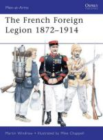 46420 - Windrow-Chappell, M.-M. - Men-at-Arms 461: French Foreign Legion 1872-1914