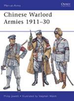 46422 - Jowett-Walsh, P.-S. - Men-at-Arms 463: Chinese Warlord Armies 1911-30