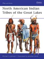47699 - Johnson-Smith, M.G.-J. - Men-at-Arms 467: North American Indian Tribes of the Great Lakes