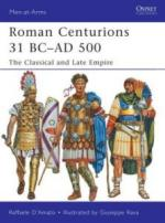 50872 - D'Amato-Rava, R.-G. - Men-at-Arms 479: Roman Centurions 31 BC-AD 500. The Classical and Late Empire