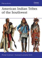 53598 - Johnson-Smith, M.G.-J. - Men-at-Arms 488: American Indian Tribes of the Southwest