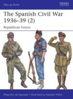 57381 - de Quesada-Walsh, A.-S. - Men-at-Arms 498: Spanish Civil War 1936-39 (2) Republican Forces