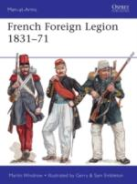 61770 - Windrow-Embleton-Embleton, M.-G.-S. - Men-at-Arms 509: French Foreign Legion 1831-71