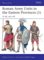 61772 - D'Amato-Ruggeri, R.-R. - Men-at-Arms 511: Roman Army Units in the Eastern Provinces (1) 31 BC-AD 195