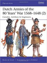 62826 - De Groot-Embleton, B.-G. - Men-at-Arms 513: Dutch Armies of the 80 Years' War 1568-1648 (2) Cavalry, Artillery and Engineers