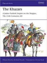 65758 - Zhirohov-Nicolle-Hook, M.-D.-C. - Men-at-Arms 522: Khazars. A Judeo-Turkish Empire on the Steppes 7th-10th Centuries AD