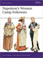 68406 - Crowdy-Hook, T.-C. - Men-at-Arms 538: Napoleon's Women Camp Followers