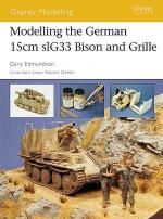 32021 - Edmundson, G. - Osprey Modelling 019: Modelling the German15cm sIG33 Bison and Grille