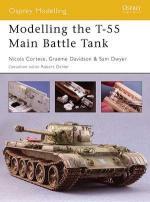 32015 - Cortese, N. - Osprey Modelling 020: Modelling the T-55 Main Battle Tank