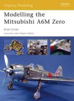 32016 - Criner, B. - Osprey Modelling 025: Modelling the Mitsubishi A6M Zero