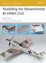 33471 - Green, B. - Osprey Modelling 032: Modelling the Messerschmitt Bf 109B/C/D/E