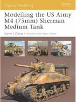 34789 - Zaloga, S.J. - Osprey Modelling 035: Modelling the US Army M4 (75mm) Sherman Medium Tank