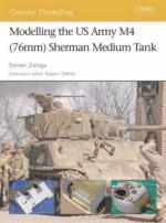 37318 - Zaloga, S.J. - Osprey Modelling 040: Modelling the US Army M4 (76mm) Sherman Medium Tank