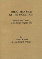 36195 - Jalali-Grau, A.-L.W. - Other side of the Mountain. Mujahideen Tactics in the Soviet-Afghan War Vol 3