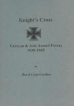 39835 - Lyne Gordon, D. - Knight's Cross-Ritterkreuz. German and Axis Armed Forces 1939-1945 Vol 03