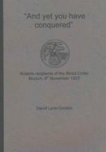 39856 - Lyne Gordon, D. - 'And Yet You Have Conquered'. Notable Recipients of the Blood Order - Blut Orden Vol 2