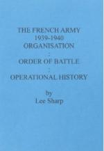 31119 - Sharp, L. - French Army 1939-1940 Organisation, Order of Battle, Operational History Vol III