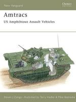 15348 - Zaloga-Hadler, S.J.-T. - New Vanguard 030: Amtracs US Amphibious Assault Vehicles