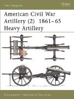 21585 - Katcher-Bryan, P.-T. - New Vanguard 040: American Civil War Artillery 1861-65 (2) Heavy Artillery