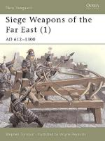 21992 - Turnbull-Reynolds, S.-W. - New Vanguard 043: Siege Weapons of the Far East (1) AD 612-1300