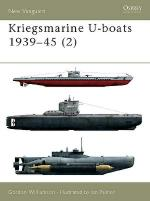 22566 - Williamson-Palmer, G.-I. - New Vanguard 055: Kriegsmarine U-boats 1939-45 (2)