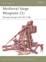23890 - Nicolle-Thompson, D.-S. - New Vanguard 058: Medieval Siege Weapons (1) Western Europe AD 585 -1385