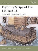 25530 - Turnbull-Reynolds, S.-W. - New Vanguard 063: Fighting Ships of the Far East (2) Japan and Korea AD 612-1639