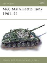 26970 - Lathrop-Laurier, R.-J. - New Vanguard 085: M60 Main Battle Tank 1961-91