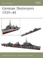 27032 - Williamson-Palmer, G.-I. - New Vanguard 091: German Destroyers 1939-45