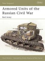 26744 - Bullock-Aksenov, D.-A. - New Vanguard 095: Armoured Units of the Russian Civil War (2) Red Army