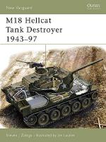 27038 - Zaloga-Laurier, S.J.-J. - New Vanguard 097: M18 Hellcat Tank Destroyer 1943-90