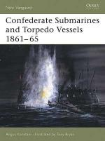 29900 - Konstam-Bryan, A.-T. - New Vanguard 103: Confederate Submarines and Torpedo Vessels 1861-65