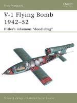 30599 - Zaloga-Laurier, S.J.-J. - New Vanguard 106: V-1 Flying Bomb 1942-52