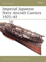 30588 - Stille-Bryan, M.-T. - New Vanguard 109: Imperial Japanese Navy Aircraft Carriers 1921-45