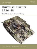 30561 - Fletcher-Bryan, D.-T. - New Vanguard 110: Universal Carrier 1936-48. The 'Bren Gun Carrier' Story