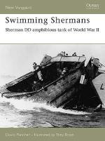 33465 - Fletcher, D. - New Vanguard 123: Swimming Shermans. Sherman DD Amphibious Tank of World War II