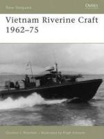 34782 - Rottman, G. - New Vanguard 128: Vietnam Riverine Craft 1962-75