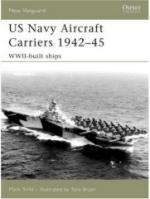 35943 - Stille-Bryan, M.-T. - New Vanguard 130: US Navy Aircraft Carriers 1939-45: WWII Built Ships