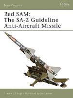 35947 - Zaloga-Laurier, S.J.-J. - New Vanguard 134: Red SAM. The SA-2 Guideline 1955-2000