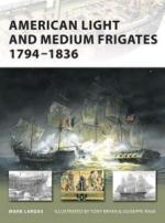 39025 - Lardas, M. - New Vanguard 147: American Light and Medium Frigates 1794-1836