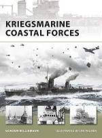 39030 - Williamson, G. - New Vanguard 151: Kriegsmarine Coastal Forces