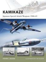47765 - Zaloga-Palmer, S.J.-I. - New Vanguard 180: Kamikaze. Japanese Special Attack Weapons 1944-45