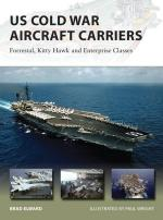 55472 - Elward-Wright, B.-P. - New Vanguard 211: US Cold War Aircraft Carriers. Forrestal, Kitty Hawk and Enterprise Classes