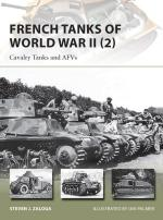 56920 - Zaloga-Palmer, S.J.-I. - New Vanguard 213: French Tanks of World War II (2) Cavarly Tanks and AFVs