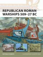 58822 - D'Amato, R. - New Vanguard 225: Republican Roman Warships 509-27 BC