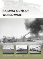 62830 - Romanych-Heuer-Noon, M.-G.-S. - New Vanguard 249: Railway Guns of World War I
