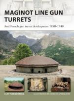 62832 - Donnell-Spedaliere, C.-D. - New Vanguard 250: Maginot Line Gun Turrets and French gun turret development 1880-1940