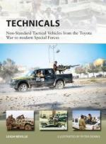 64067 - Neville-Dennis, L.-P. - New Vanguard 257: Technicals. Non-Standard Tactical Vehicles from the Great Toyota War to modern Special Forces