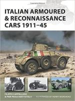 64881 - Cappellano-Battistelli, F.-P.P. - New Vanguard 261: Italian Armoured and Reconnaissance Cars 1911-45